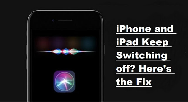 iPhone and iPad Keep Switching off? Here's the Fix