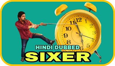 Sixer Hindi Dubbed Movie