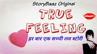 true-feeling-storybaaz-original-series