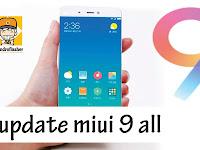 Cara update MIUI 9 Semua Tipe Xiomi