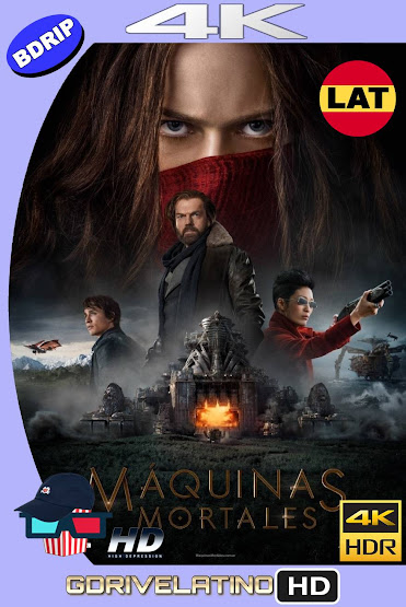 Máquinas Mortales (2018) BDRip 4K HDR Latino-Ingles MKV