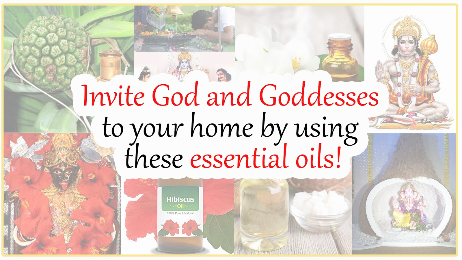 Blog - Invite God and Goddesses to your home by using these