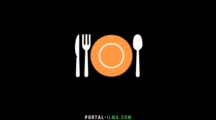 10 Adab Makan dan Minum Dalam Islam Beserta Fungsinya