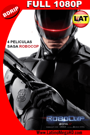 Robocop Saga Completa (1987 – 2014) Latino Full HD BDRIP 1080P - 1987