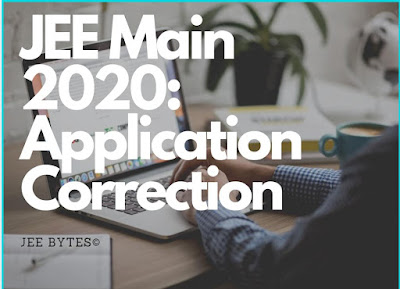 JEE Main 2020 Application Correction