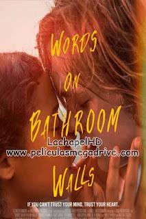 Words On Bathroom Walls [2020]  Full HD 1080P Latino–Ingles[Google Drive] LachapelHD