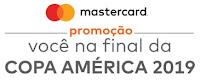 Promoção Mastercard e Mercado Pago 'Você na final da Copa América' vocenafinaldacopaamerica.com.br