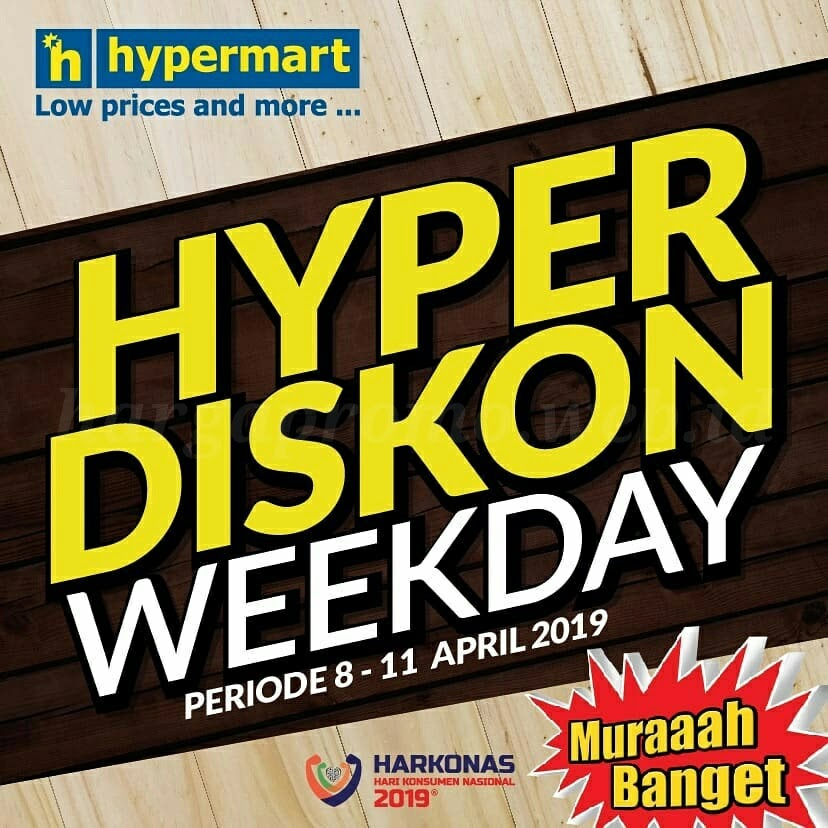 Promo April 2019 Hypermart - Hyper Diskon Weekday 8- 11 April 2019