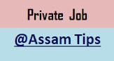 Recent Private Job Vacancies in Assam