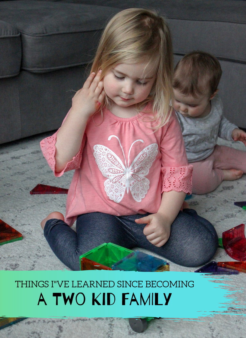 Things I've Learned Since Becoming a Two Kid Family