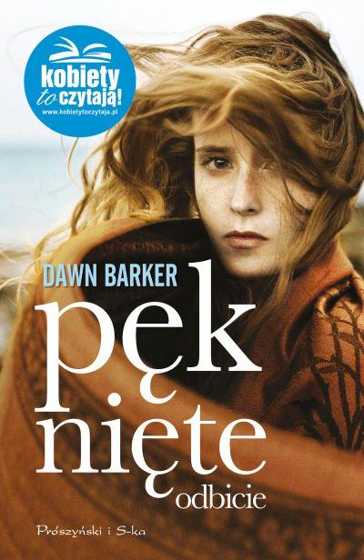 Pęknięte odbicie - Dawn Barker