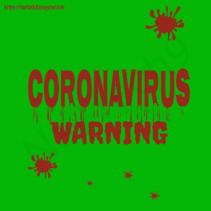 चीन के coronavirus का कहर अब भारतीयों की ओर ऐसे में coronavirus से जुड़ी ये जानकारी अवस्य जाने ।