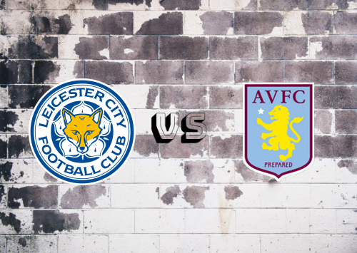 Aston Villa vs Leicester City  Resumen
