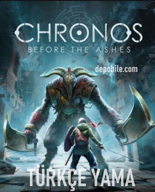 Chronos Before the Ashes Türkçe Yama İndir, Kurulum 2021