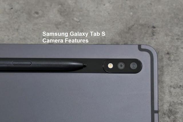 Samsung Galaxy Tab S Camera Features
