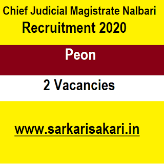 Chief Judicial Magistrate Nalbari Recruitment 2020 - Apply For Peon Post