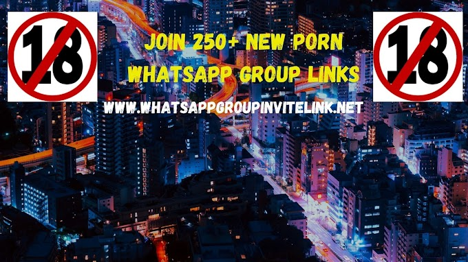 Join 250+ New Porn Whatsapp Group Links