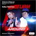 Music: Hip Boss Ft. Rhythm – Turn AROUND | @iamhipboss
