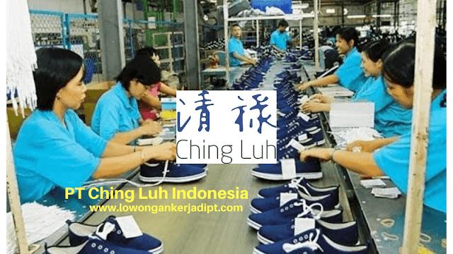 Lowongan Kerja PT Ching Luh Indonesia