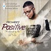 "Promzzy – ""Positive"" [Music]"