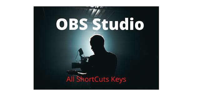 OBS Studio keyboard shortcuts