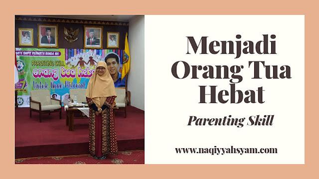parenting skill menjadi orang tua hebat bersama Hilman Al Madani di Lampung