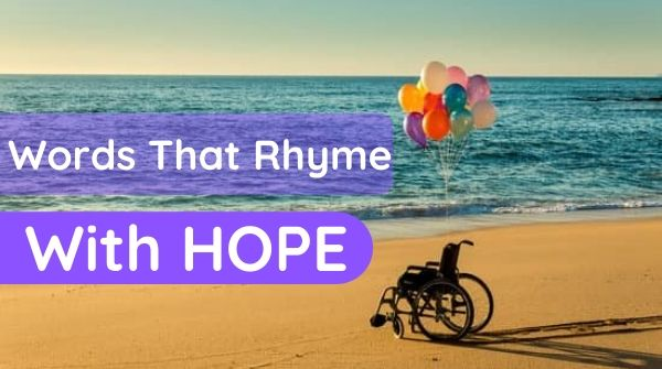 Words That Rhyme With Hope