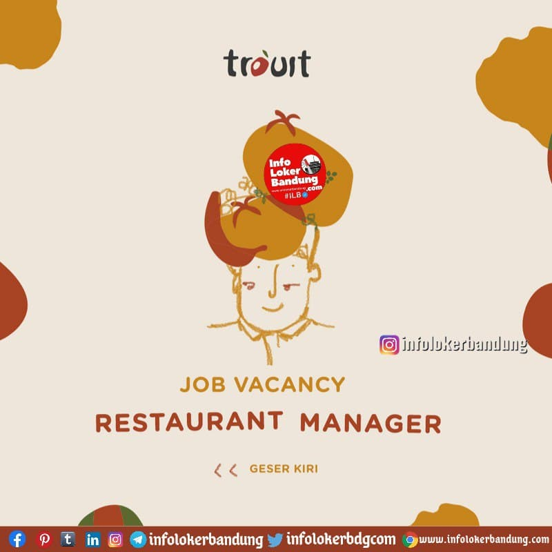 Lowongan Kerja Restaurant Manager Trouit Bandung Januari 2021