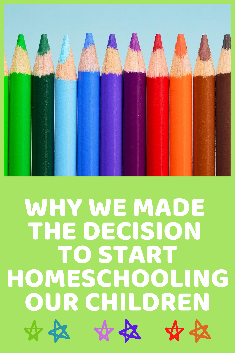Why We've Decided To Start Homeschooling