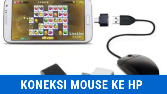 begini cara menghubungkan mouse ke hp dengan kabel OTG