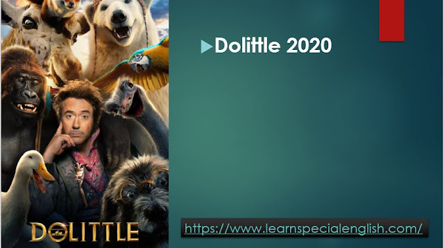 Watch and Learn - DoLittle2020 By Mr.Zaki Badr