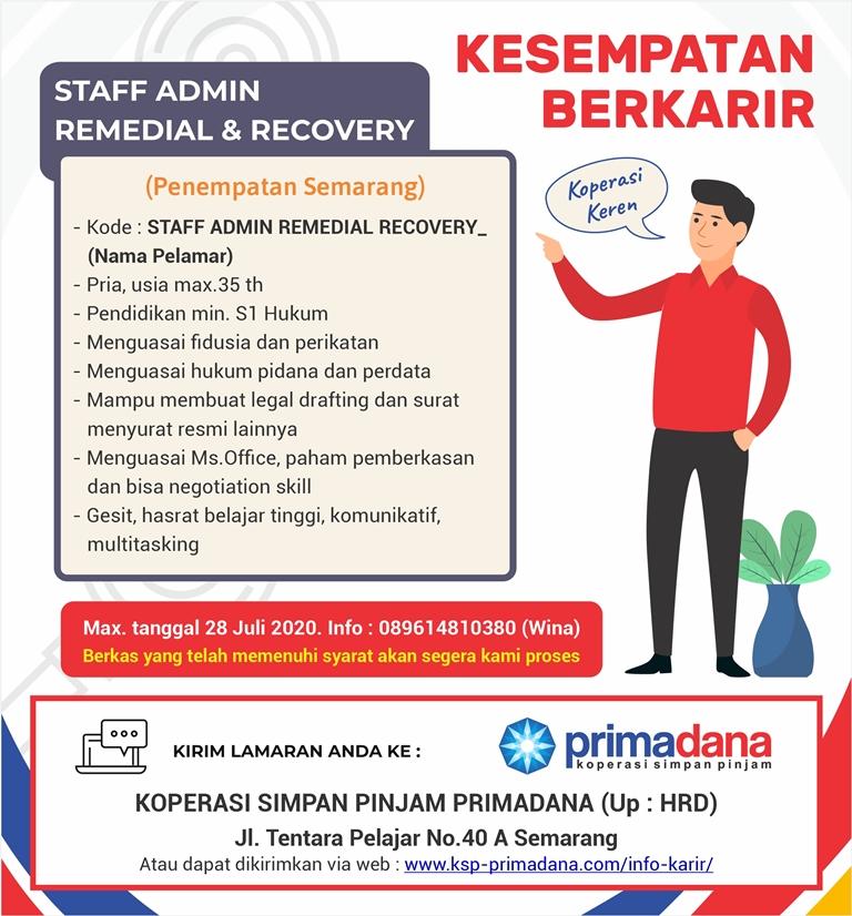 Semarang Kerja Sebagai Staff Admin Remedial & Recovery KSP Primadana Semarang lihat syaratnya dibawah ini
