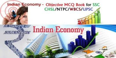 Indian Economy Objective MCQ Book for SSC CHSLNTPCWBCSUPSC Etc.