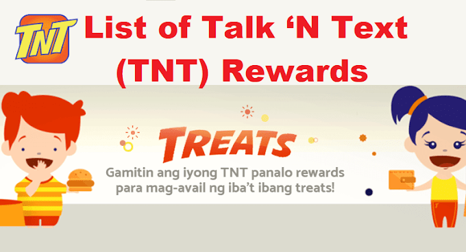 Updated List of Talk 'N Text Rewards (TNT Treats) for 2021
