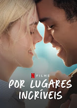 Por Lugares Incríveis Torrent – WEB-DL 720p | 1080p | Dublado | Dual Áudio | Legendado (2020)