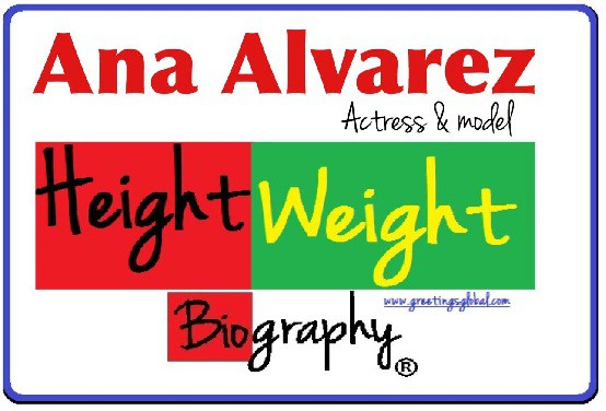Ana Alvarez HEIGHT
