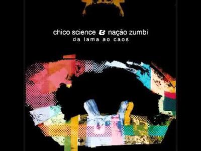 Chico Science e Nação Zumbi A cidade critica social Oldie nerd