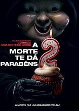 A Morte Te Dá Parabéns 2 – Blu-ray Rip 720p | 1080p Torrent Dublado / Dual Áudio (2019)