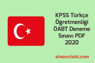 KPSS Türkçe Öğretmenliği ÖABT Deneme Sınavı PDF 2020