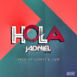 artworks OHh0bv2YW1IjyCnL yHQf6Q t500x500 - Jadniel La Voz - Hola