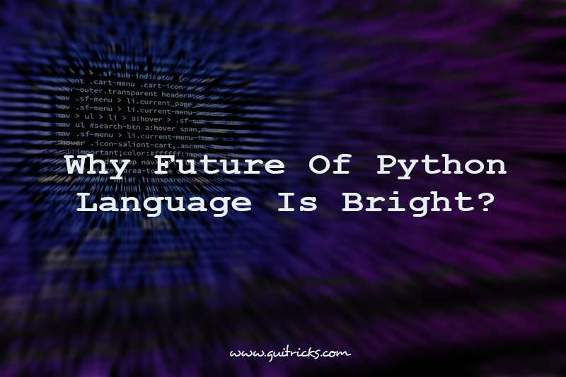 Why Future Of Python Language Is Bright
