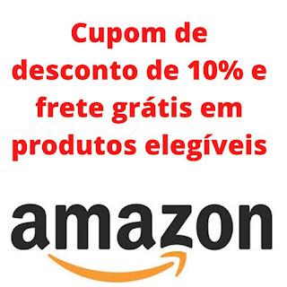 Cupom de Desconto Amazon - 10% off e frete grátis em produtos do dia a dia !