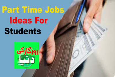 Part Time Jobs Ideas for College/School Students to Earn Money Fast