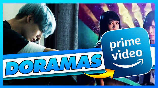 Mejores DORAMAS en Amazon Prime Video 2020