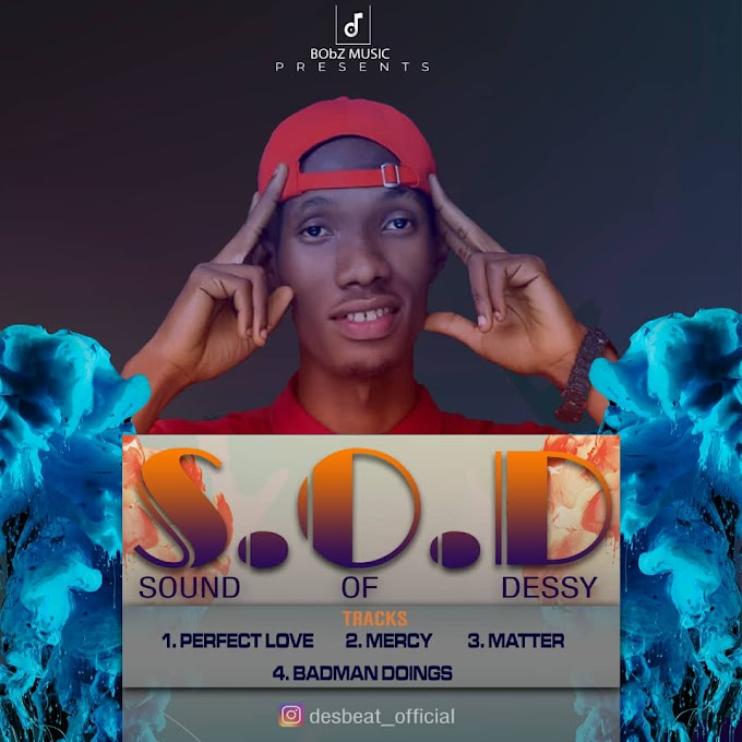"DOWNLOAD FULL EP: Dessy - ""Sound of Dessy"""