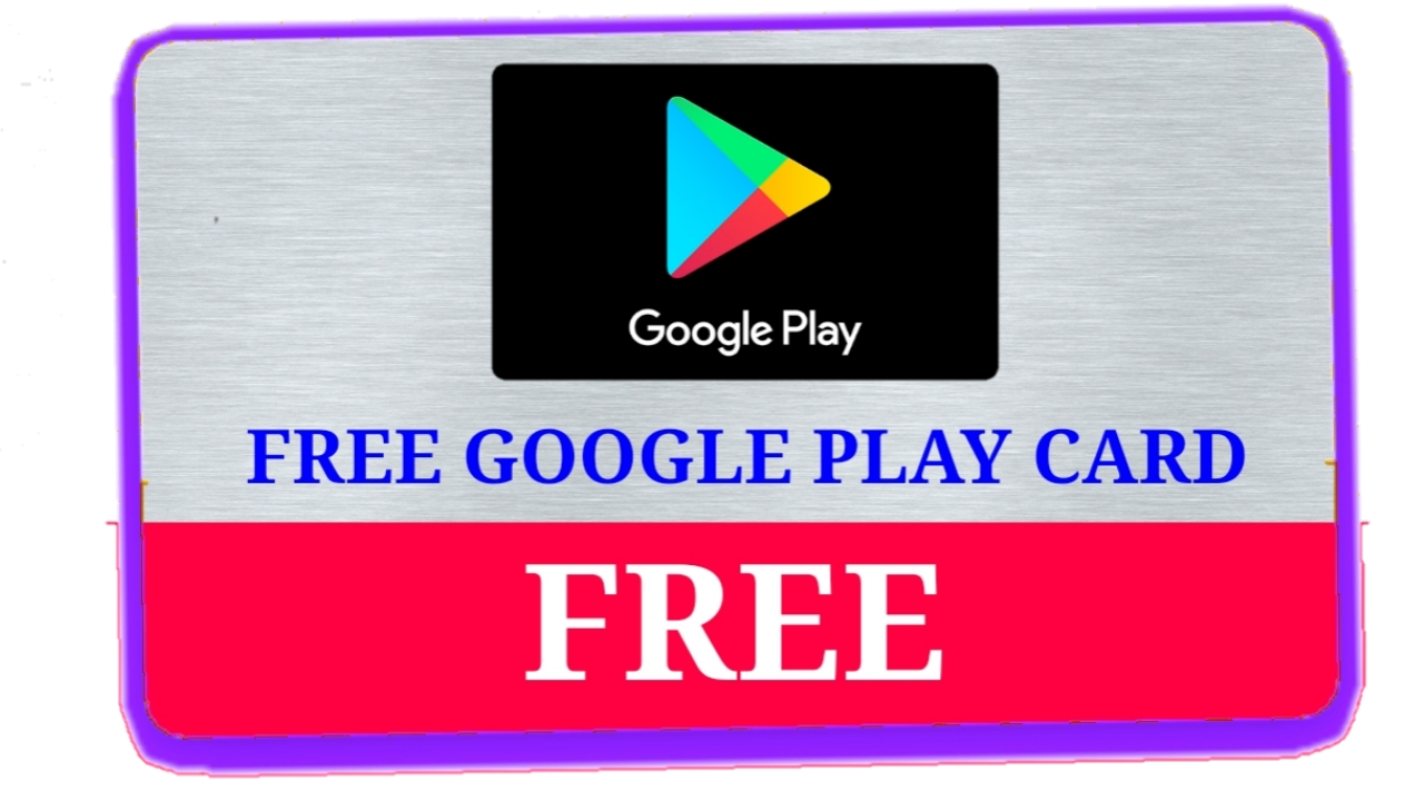 How To Get Free Google Play Gift Card