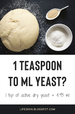 1 teaspoon to ml yeast? 1 tsp of active dry yeast = 4.93 ml