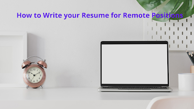 How to Write your Resume for Remote Positions