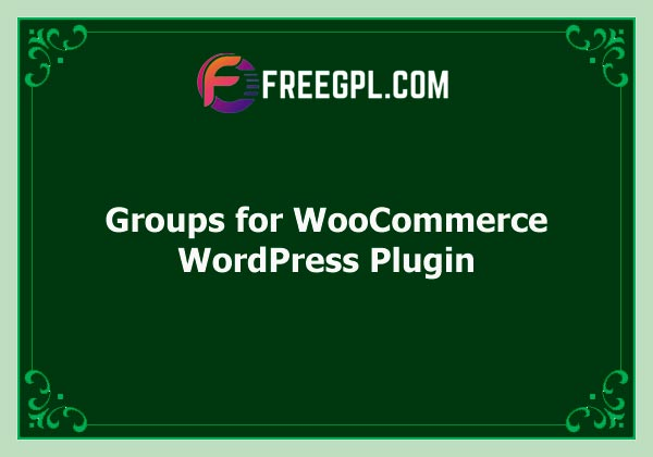 Groups for WooCommerce Free Download