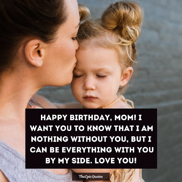 20+ (HAPPY) Birthday Wishes for Mom [2020]